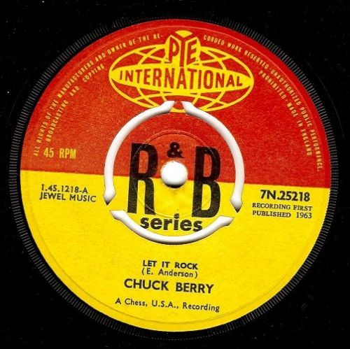 CHUCK BERRY Let It Rock Vinyl Record 7 Inch Pye 1963.